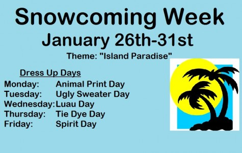 Snowcoming Week Activities:   January 26th-31st