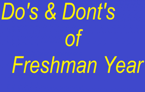 The Do's and Don'ts of Freshman Year