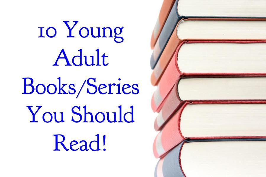 10+YA+Books%2FSeries+You+Should+Read