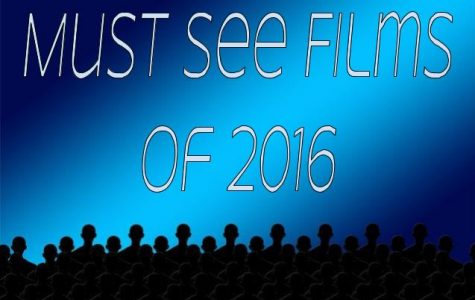Must See Movies of 2016
