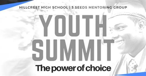 "Hillcrest High School & 3 Seeds Mentoring to Host Male Youth Summit – ""The Power of Choice"""